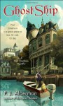 Ghost Ship: A Port Chatham Mystery - P.J. Alderman