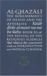 Al-Ghazali on the Remembrance of Death and the Afterlife - Abu Hamid al-Ghazali, Timothy J. Winter