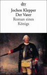 Der Vater - Jochen Klepper