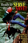 Ready to Serve, Ready to Save: Strategies of Real-Life Search and Rescue Missions - Susan Bulanda