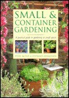 Small & container gardening: A practical guide to gardening in small places - Peter McHoy, Stephanie Donaldson