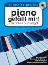 Piano gefällt mir! 50 Chart und Film Hits von Adele bis Twilight. Mit CD - Hans-Günter Heumann