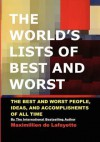 The World's Lists of Best and Worst - Maximillien de Lafayette