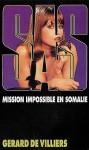 Mission impossible en Somalie (Sas #47) - Gérard de Villiers