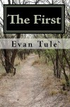 The First: View Life Thru the Eyes of America's First Black Serial Killer - Evan Tule`