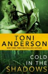 Cold in the Shadows (Cold Justice) (Volume 5) - Toni Anderson