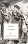 Las troyanas - Euripides, Carlos García Gual
