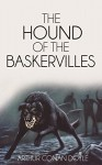 The Hound of the Baskervilles (Illustrated) (The Sherlock Holmes Collection Book 8) - Arthur Conan Doyle