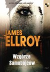 Wzgórze Samobójców - James Ellroy