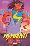 Ms. Marvel, Vol. 5: Super Famous - G. Willow Wilson, Takeshi Miyazawa, Adrian Alphona, Nico Leon, Cliff Chiang