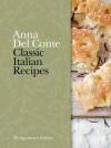 Classic Italian Recipes. Anna del Conte - Anna Del Conte