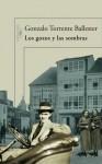 Los gozos y las sombras - Gonzalo Torrente Ballester