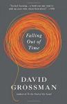 Falling Out of Time (Vintage International) - David Grossman