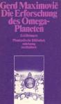 Die Erforschung des Omega-Planeten - Gerd Maximovič
