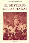 El misterio de las hadas - Jerónimo Sahagún, Arthur Conan Doyle