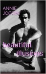 Beautiful Illusions - Annie Jocoby