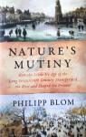 Nature's Mutiny - Philipp Blom
