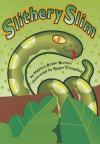 Reading 2000 Leveled Reader 2.39a Slithery Slim - Marilee Robin Burton