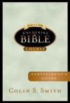 10 Keys for Unlocking the Bible Participants Guide - Colin Smith