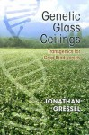 Genetic Glass Ceilings: Transgenics for Crop Biodiversity - Jonathan Gressel