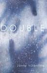 Double by Valentine, Jenny (2013) Paperback - Jenny Valentine