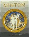 The Dictionary of Minton - Paul J. Atterbury, Maureen Batkin