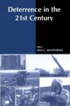 Deterrence in the Twenty-first Century - Max G. Manwaring