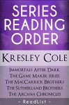 Kresley Cole Series Reading Order: Immortals After Dark, Game Maker, The MacCarrick Brothers, The Sutherland Brothers, The Arcana Chronicles - Readlist, Steven Sumner, Tara Sumner
