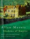 Shadows of Empire - Allan Massie
