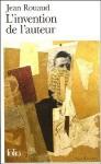 L'Invention de l'auteur - Jean Rouaud