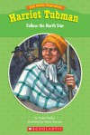 Easy Reader Biographies: Harriet Tubman: Follow the North Star - Violet Findley