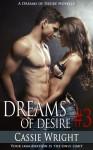 Dreams of Desire #3 - Cassie Wright