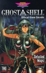 Ghost in the Shell: Official Game Secrets (Prima's Secrets of the Games) - Anthony James