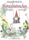 Das große Buch der Heinzelmännchen - Will Huygen, Rien Poortvliet