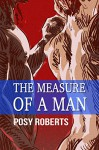 The Measure of a Man - Posy Roberts