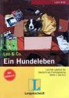 Ein Hundeleben. Leo & Co. - Theo Scherling, Elke Burger