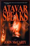 Atavar Speaks - John McCarty