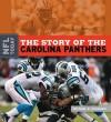 The Story of the Carolina Panthers - Michael E. Goodman