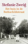 Het huis in de Rothschildstraat - Stefanie Zweig, Marianne Reenen, Jantsje Post
