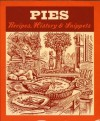 Pies: Recipes, History, Snippets - Jane Struthers