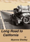 Long Road to California - Myanne Shelley