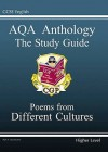 Poems from Different Cultures: Anthology: AQA: The Study Guide: Higher Level - Richard Parsons