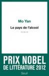 Le Pays de l'alcool - Mo Yan, Noël Dutrait, Liliane Dutrait