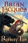 Rakkety Tam (Redwall, #17) - Brian Jacques, David Elliot