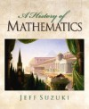 A History of Mathematics - Jeff Suzuki