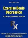 Exercise Beats Depression - Jim Johnson
