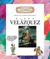 Diego Velazquez (Getting to Know the World's Greatest Artists) - Mike Venezia