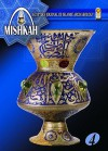 Mishkah: Egyptian Journal of Islamic Archaeology, Vol. 4 - Zahi A. Hawass