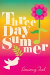 Three Day Summer - Sarvenaz Tash