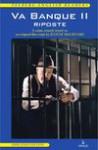 Va banque II. Ripostote. A crime comedy based on a Juliusz Machulski film - Jerzy Siemasz